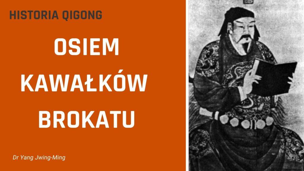 Historia Qigong Osiem Kawałków Brokatu