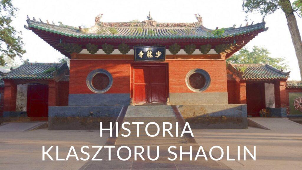 Historia klasztoru Shaolin