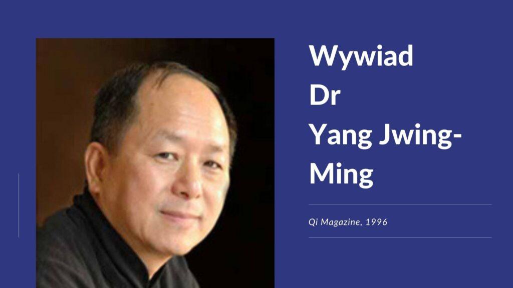 Wywiad z dr Yang Jwing-Mingiem